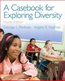 A Casebook for Exploring Diversity, Redman, George L. and Redman, Angela, 0137061285