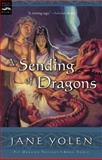 A Sending of Dragons, Jane Yolen, 0152051287