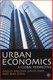 Urban Economics : A Global Perspective, Balchin, Paul N. and Isaac, David, 0333771281