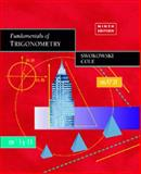 Fundamentals of Trigonometry, Swokowski, Earl William and Cole, Jeffery A., 0534361285