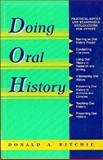Doing Oral History, Ritchie, Donald A., 0805791280