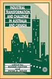 Industrial Transformation and Challenge in Australia and Canada, Hayter, Roger and Wilde, Alan, 0886291283