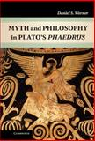 Myth and Philosophy in Plato's Phaedrus, Werner, Daniel S., 1107021286
