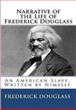Narrative of the Life of Frederick Douglass, Frederick Douglass, 1495421287