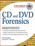 CD and DVD Forensics, Crowley, Paul, 1597491284