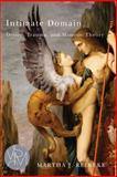 Intimate Domain : Desire, Trauma, and Mimetic Theory, Reineke, Martha J., 1611861284