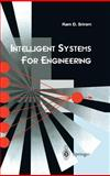 Intelligent Systems for Engineering : A Knowledge-Based Approach, Sriram, Ram D., 3540761284