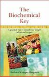 The Biochemical Key, Barbara Schipper-Bergstein, 9654941287
