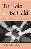 To Hold and Be Held, Daniel K. Reinstein, 0415861284