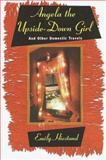 Angela the Upside-Down Girl, Emily Hiestand, 0807071285