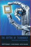 The Myths of Technology : Innovation and Inequality, Burnett, Judith and Senker, Peter, 1433101289