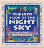 The Kids Book of the Night Sky, Ann Love, 1553371283