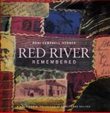Red River Remembered, Noni Campbell-Horner, 1926531280