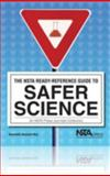 The NSTA Ready-Reference Guide to Safer Science : An NSTA Press Journals Collection, Roy, Kenneth Russell, 1933531282