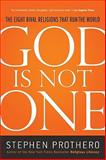 God Is Not One, Stephen Prothero, 0061571288