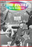 The Sixties, Anderson, Terry H., 0321011287