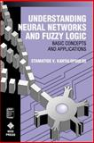 Understanding Neural Networks and Fuzzy Logic, Stamatios V. Kartalopoulos, 0780311280