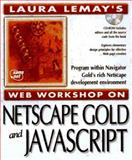 Laura Lemay's Web Workshop : Netscape Navigator Gold 3, Lemay, Laura and Snell, Ned, 1575211289