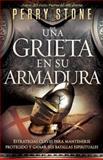 Una Grieta en Su Armadura, Perry Stone, 1621361284