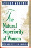 The Natural Superiority of Women, Montagu, Ashley, 0020351283