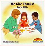 We Give Thanks, Doris Willis, 0687031281