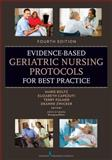 Evidence-Based Geriatric Nursing Protocols for Best Practice, Marie Boltz, 0826171281