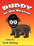 Buddy to the Rescue, Jacob Hanning, 1462651283