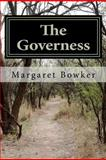 The Governess, Margaret Bowker, 1475141289