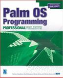 Palm OS Programming Professional Projects, Bhatia, Vikram, 1931841284