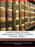 Junior High School Mathematics, William Ledley Vosburgh and William Frederick Gentleman, 1145911285