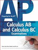 Preparing for the AP Calculus AB and Calculus BC Examinations, Cade, Sharon and Caldwell, Rhea, 1435461282