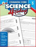 Common Core Science 4 Today, Grade 5, , 148381128X