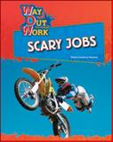 Scary Jobs, Diane Lindsey Reeves, 1604131284