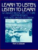 Learn to Listen, Listen to Learn, Lebauer, Roni S., 0135271282