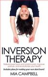 Inversion Therapy, Mia Campbell, 0615971288