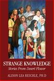 Strange Knowledge, Alison Lea Reichle, 1478711280
