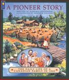 A Pioneer Story, Barbara Greenwood, 1550741284