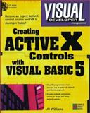 Developing Activex Controls with Visual Basic 5, Williams, Al, 1576101282