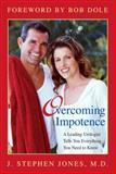 Overcoming Impotence, J. Stephen Jones, 1591021286