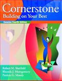Conerstone: Buildng on Your Best Concise Ed, Sherfield, Robert M. and Montgomery, Rhonda J., 0131131281