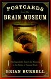 Postcards from the Brain Museum, Brian Burrell, 0385501285