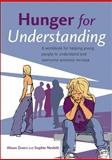Hunger for Understanding : A Workbook for Helping Young People to Understand and Overcome Anorexia Nervosa, Eivors, Alison and Nesbitt, Sophie, 0470021284
