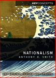 Nationalism, Smith, Anthony D., 0745651283