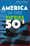 America in the Fifties, Andrew J. Dunar, 0815631286