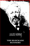 The Blockade Runners, Jules Verne, 1479241288