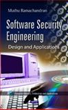 Software Security Engineering : Design and Applications, Ramachandran, Muthu, 1614701288