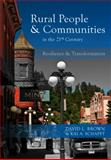 Rural People and Communities in the 21st Century : Resilience and Transformation, Brown, David L. and Schafft, Kai A., 0745641288