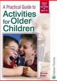 Activities for Older Children, Walker, Miranda, 0748781285