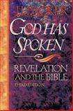 God Has Spoken : Revelation and the Bible, Packer, J. I., 0801071283