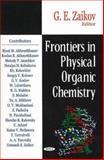 Frontiers in Physical Organic Chemistry, Zaikov, Gennadii Efremovich, 1600211283